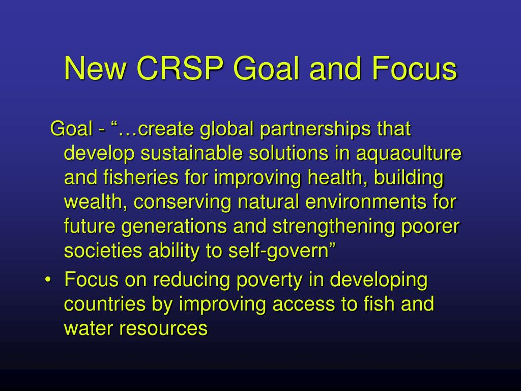 New CRSP Goal and Focus