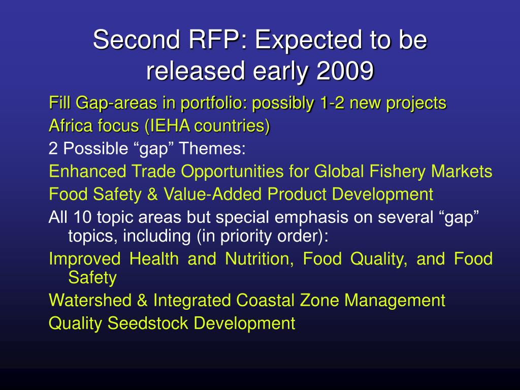 Second RFP: Expected to be released early 2009
