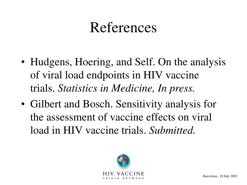 Hudgens, Hoering, and Self. On the analysis of viral load endpoints in HIV vaccine trials.