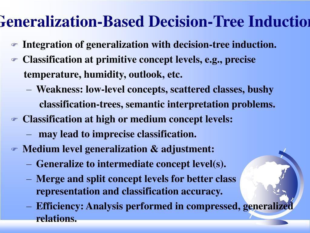 Generalization-Based Decision-Tree Induction