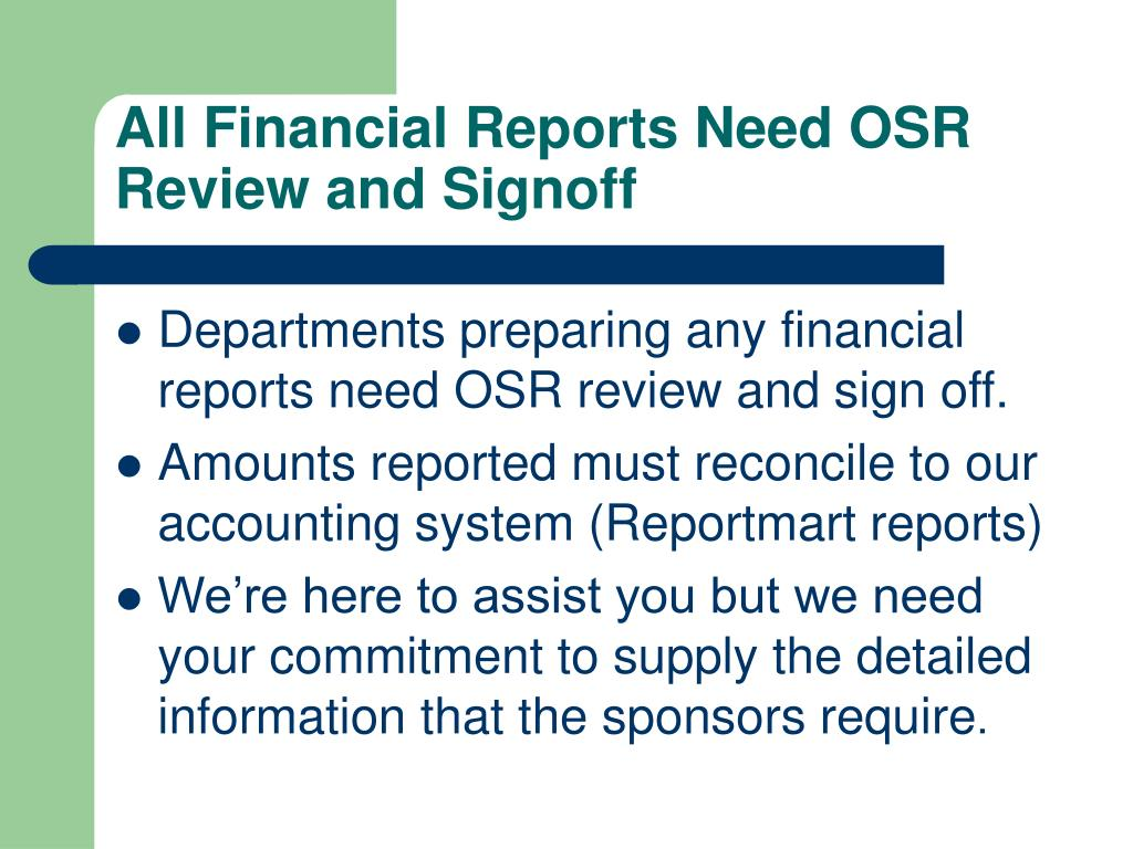 All Financial Reports Need OSR Review and Signoff