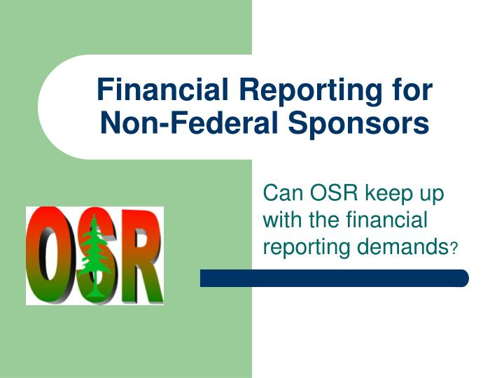 Financial reporting for non federal sponsors l.jpg