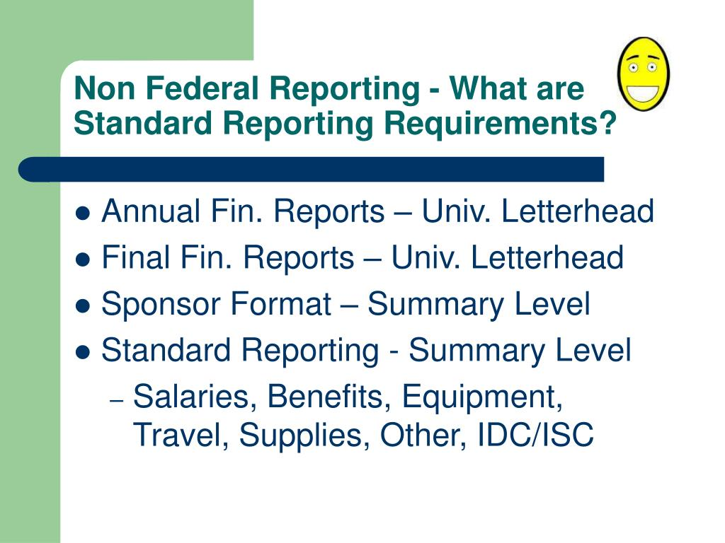 Non Federal Reporting - What are Standard Reporting Requirements?