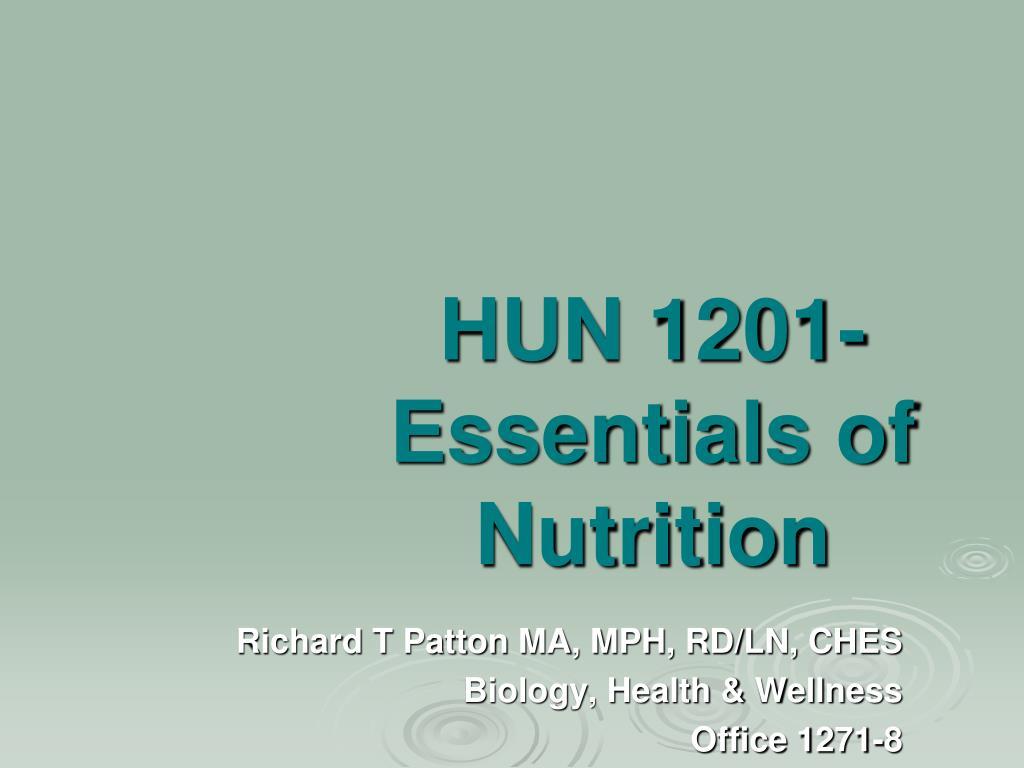 hun 1201 essentials of nutrition