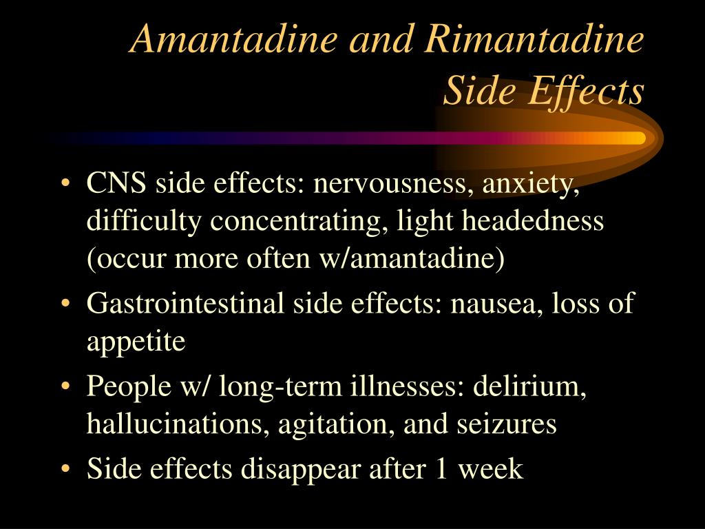 Amantadine and Rimantadine Side Effects