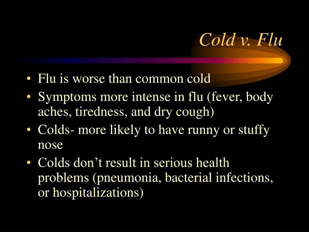 Cold v. Flu
