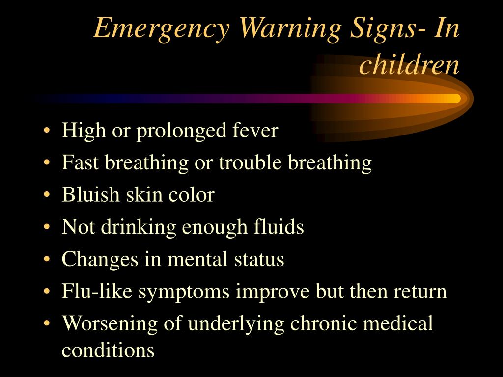 Emergency Warning Signs- In children
