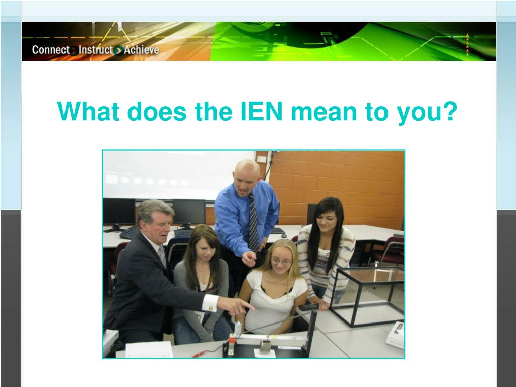 What does the IEN mean to you?