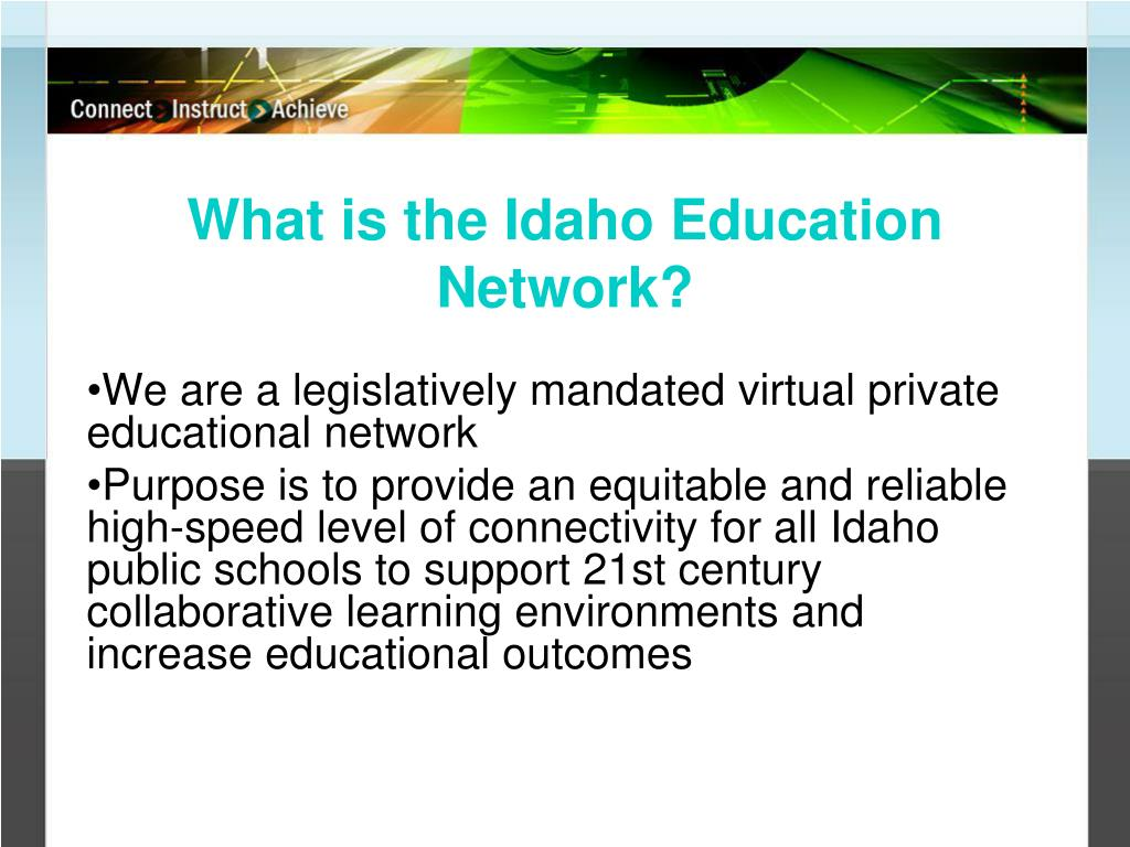 What is the Idaho Education Network?