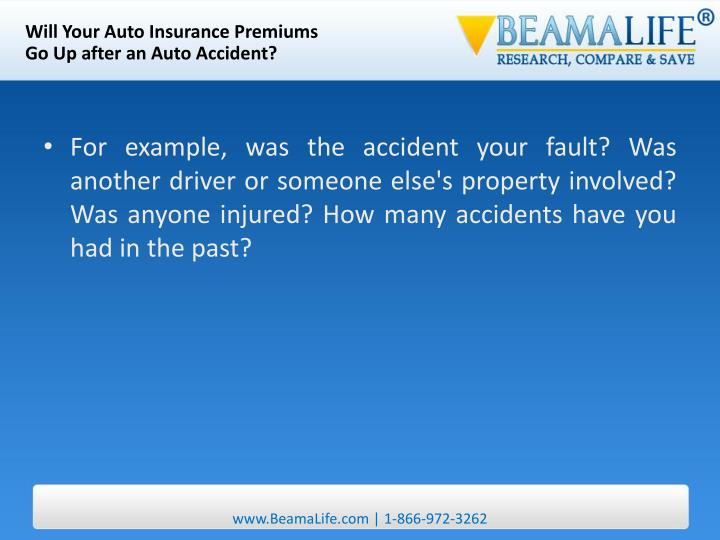 Will Your Auto Insurance Premiums