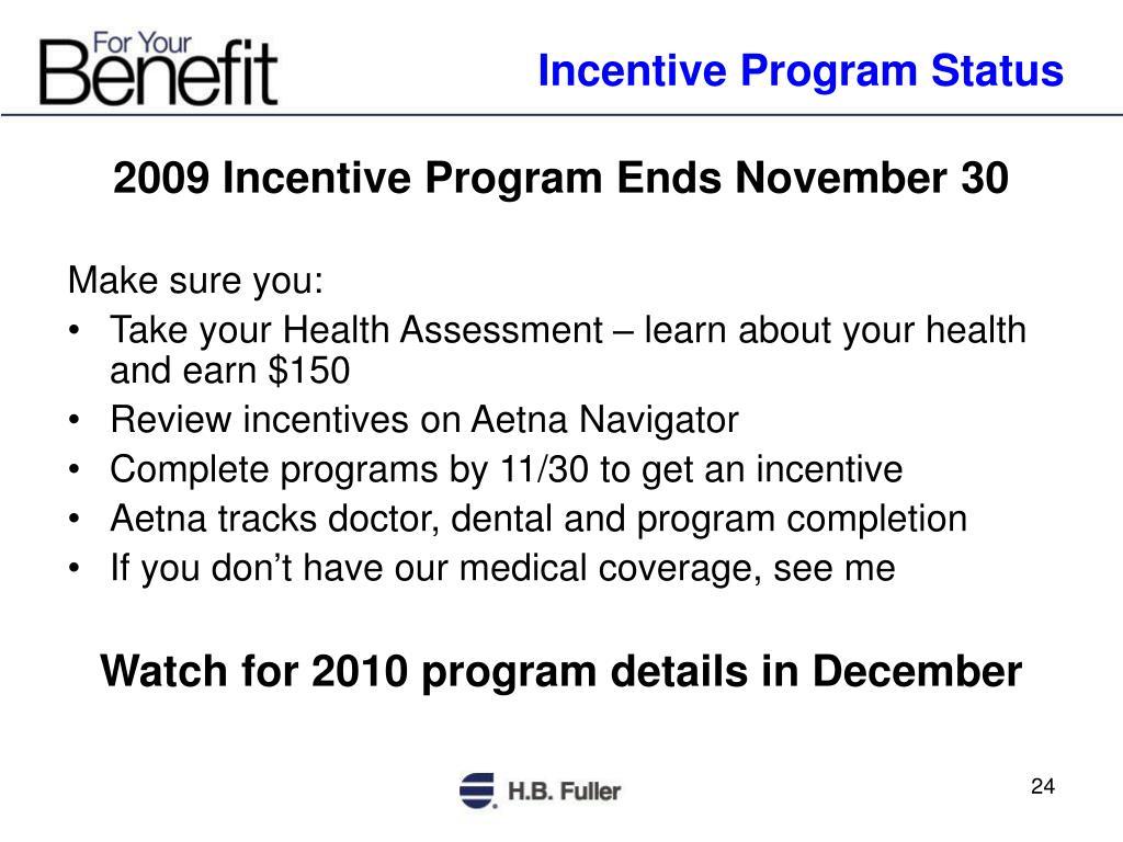 Incentive Program Status