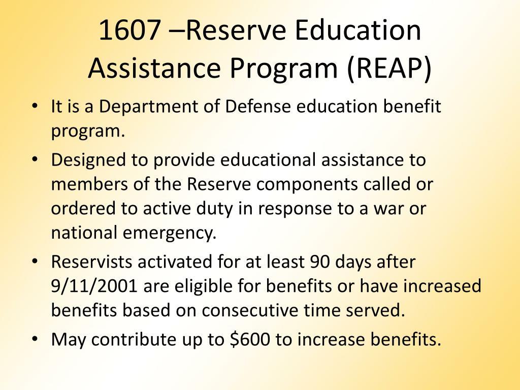 1607 –Reserve Education Assistance Program (REAP)