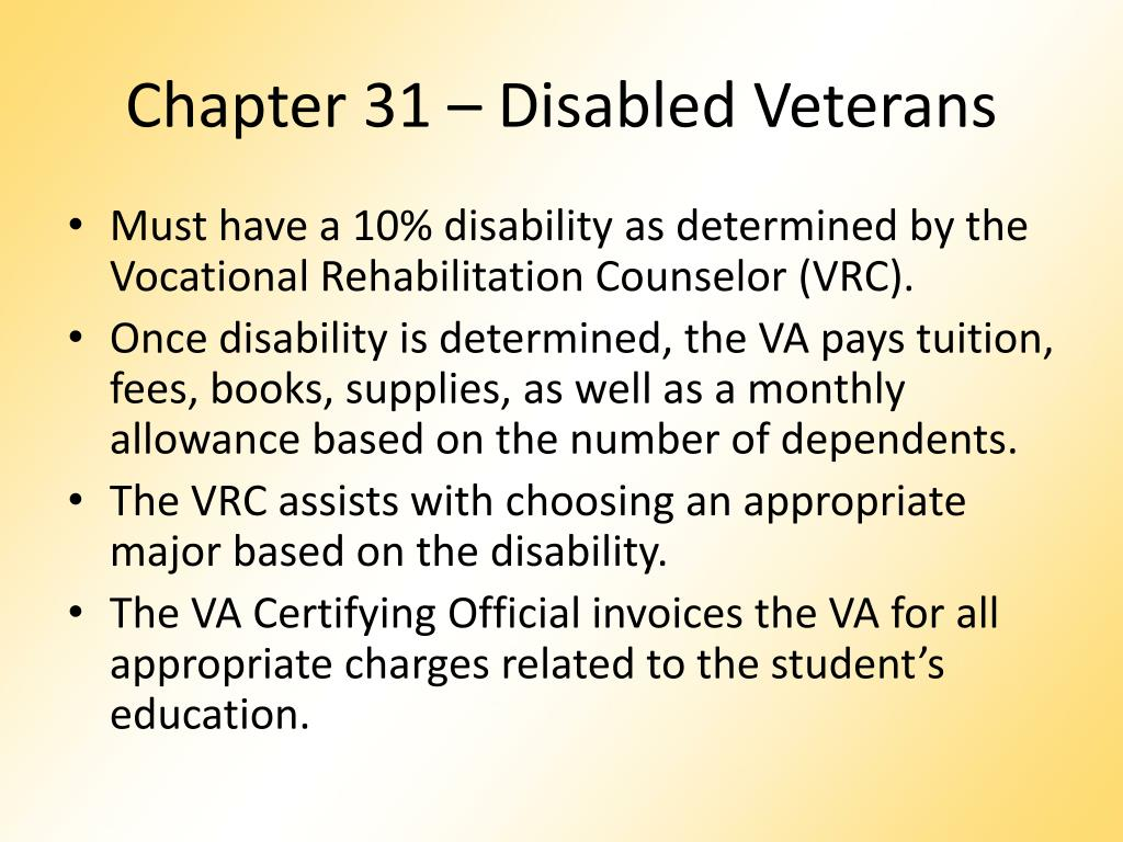 Chapter 31 – Disabled Veterans