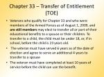 chapter 33 transfer of entitlement toe