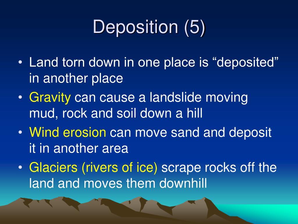 Deposition (5)