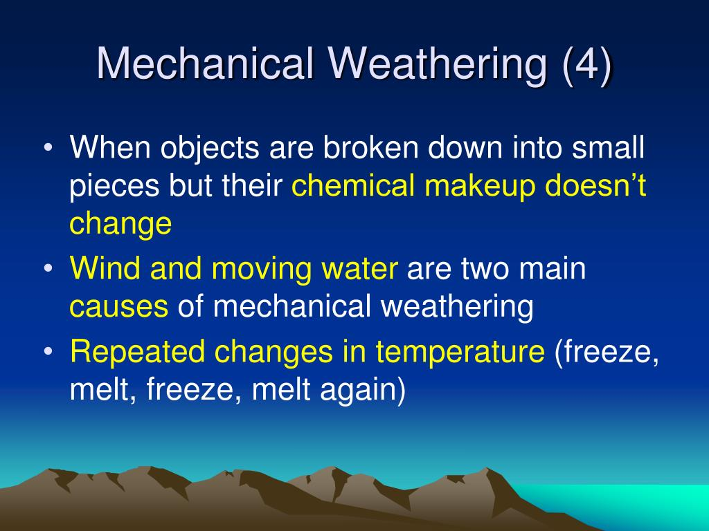 Mechanical Weathering (4)