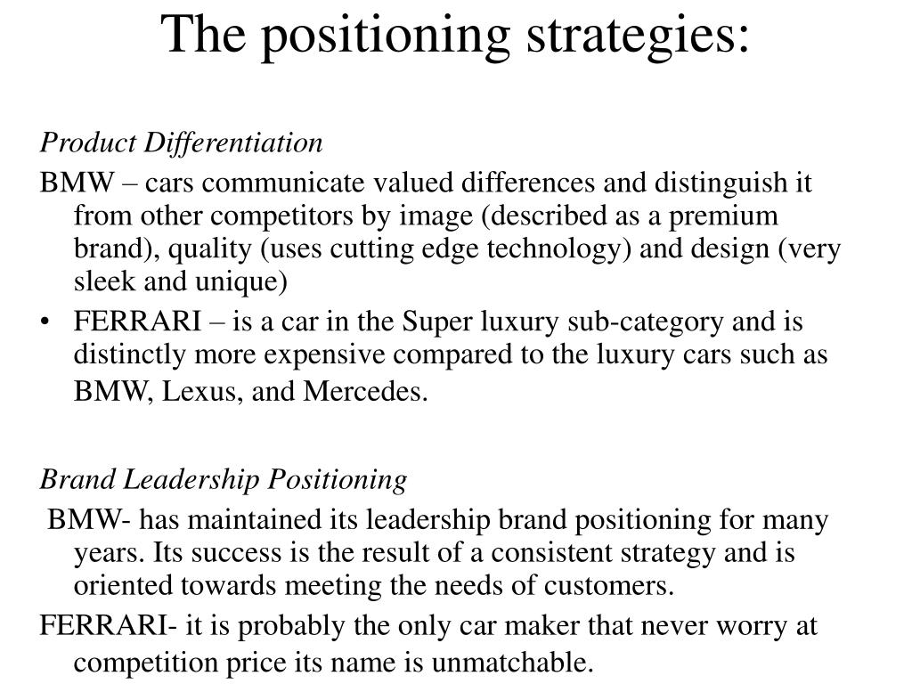 The positioning strategies: