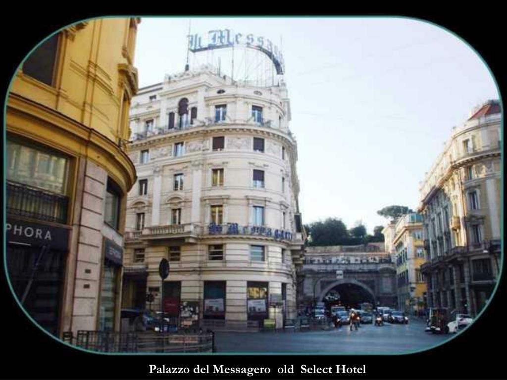 Palazzo del Messagero  old  Select Hotel