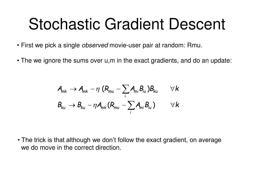 Stochastic Gradient Descent