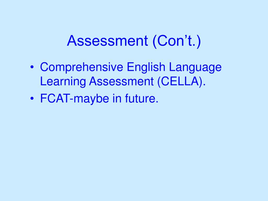 Assessment (Con't.)