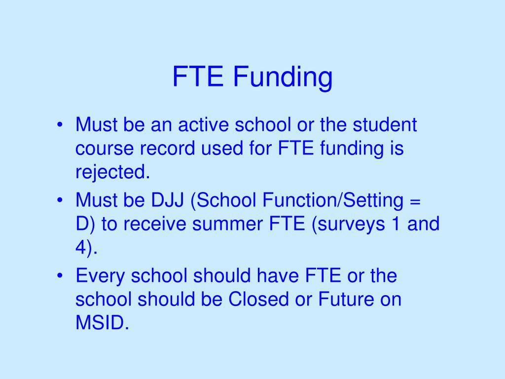 FTE Funding