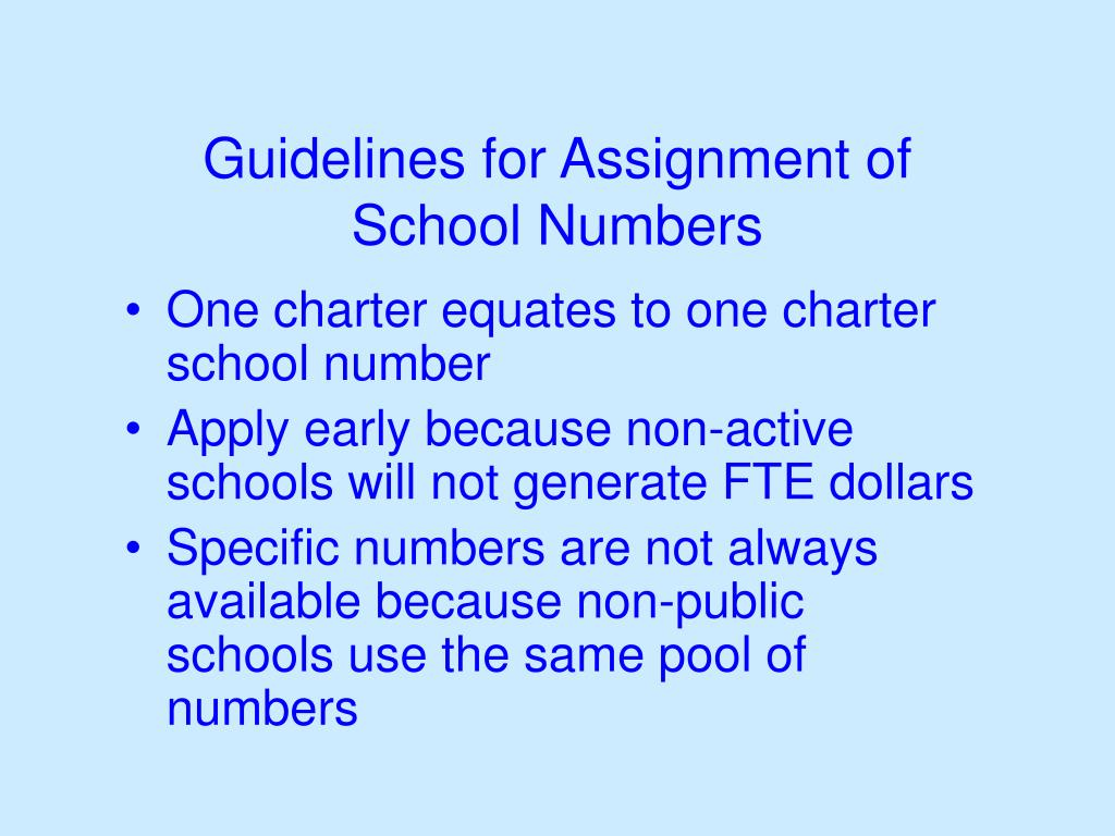 Guidelines for Assignment of School Numbers