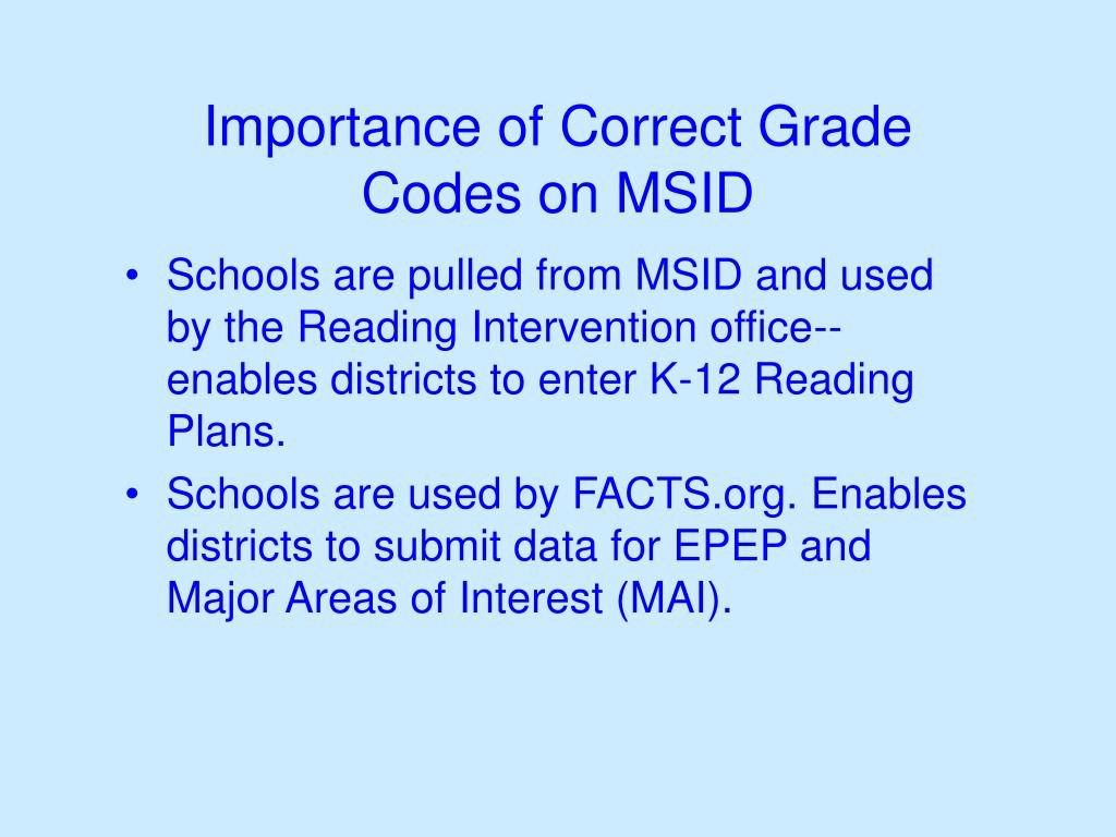 Importance of Correct Grade Codes on MSID
