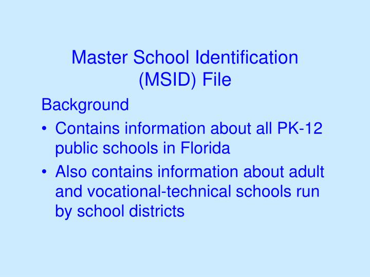 Master school identification msid file