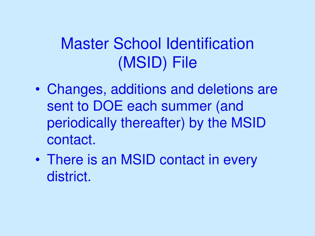 Master School Identification (MSID) File