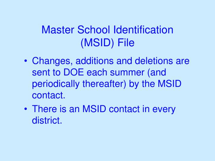Master school identification msid file3