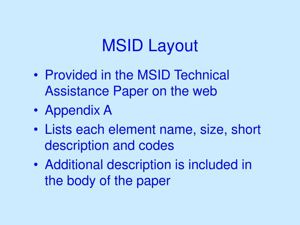MSID Layout