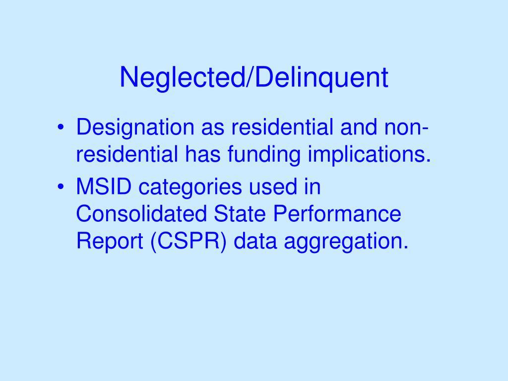 Neglected/Delinquent