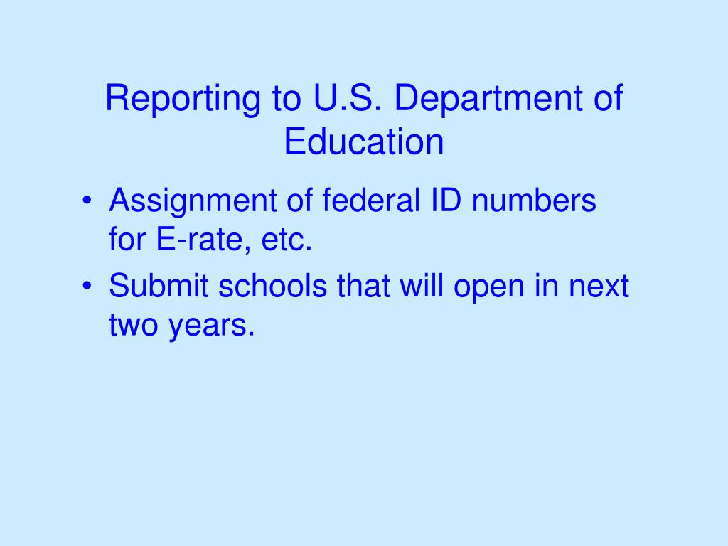 Reporting to U.S. Department of Education