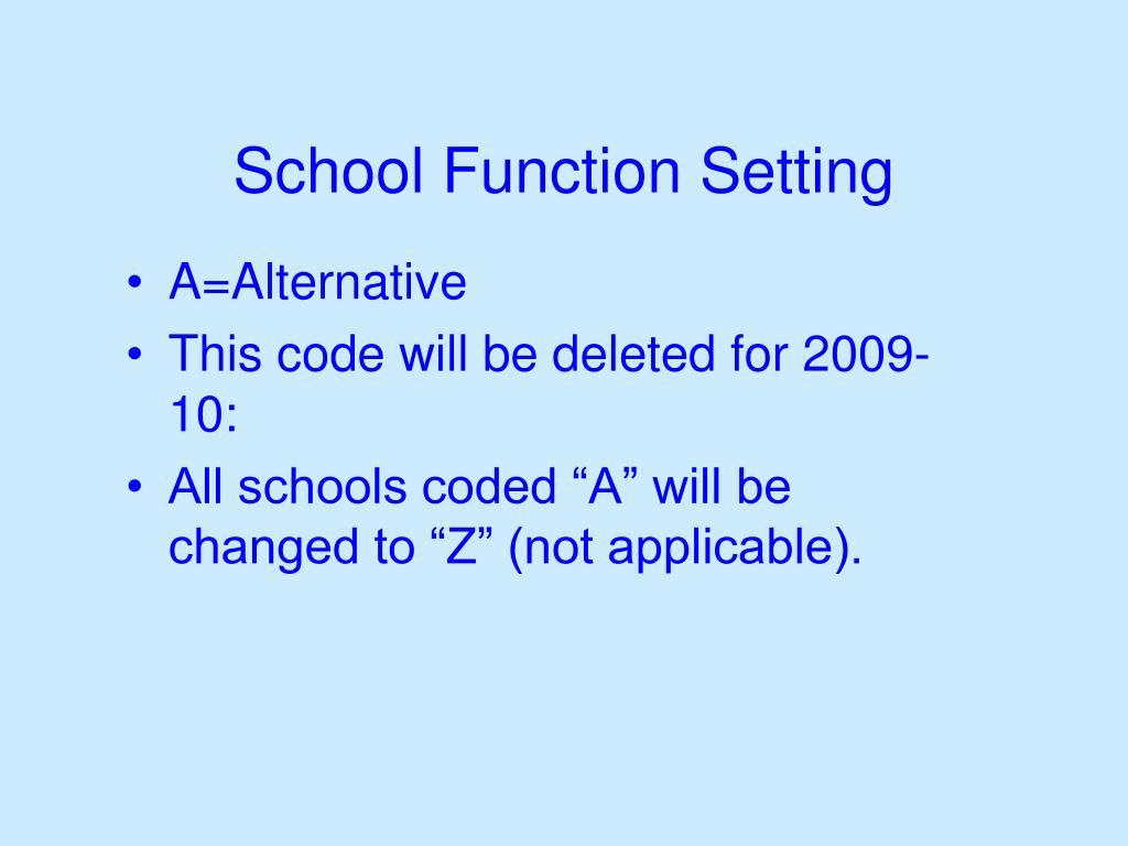 School Function Setting