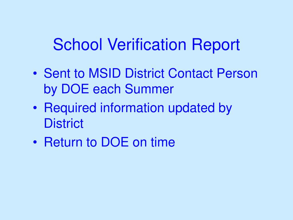 School Verification Report