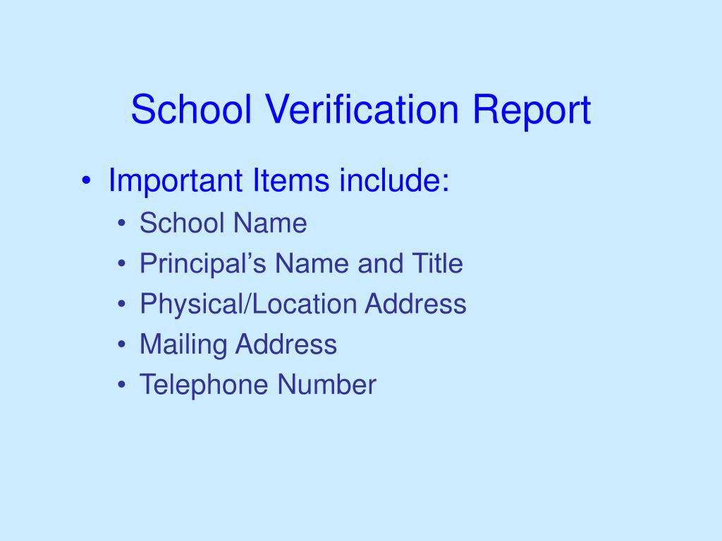 School Verification Report