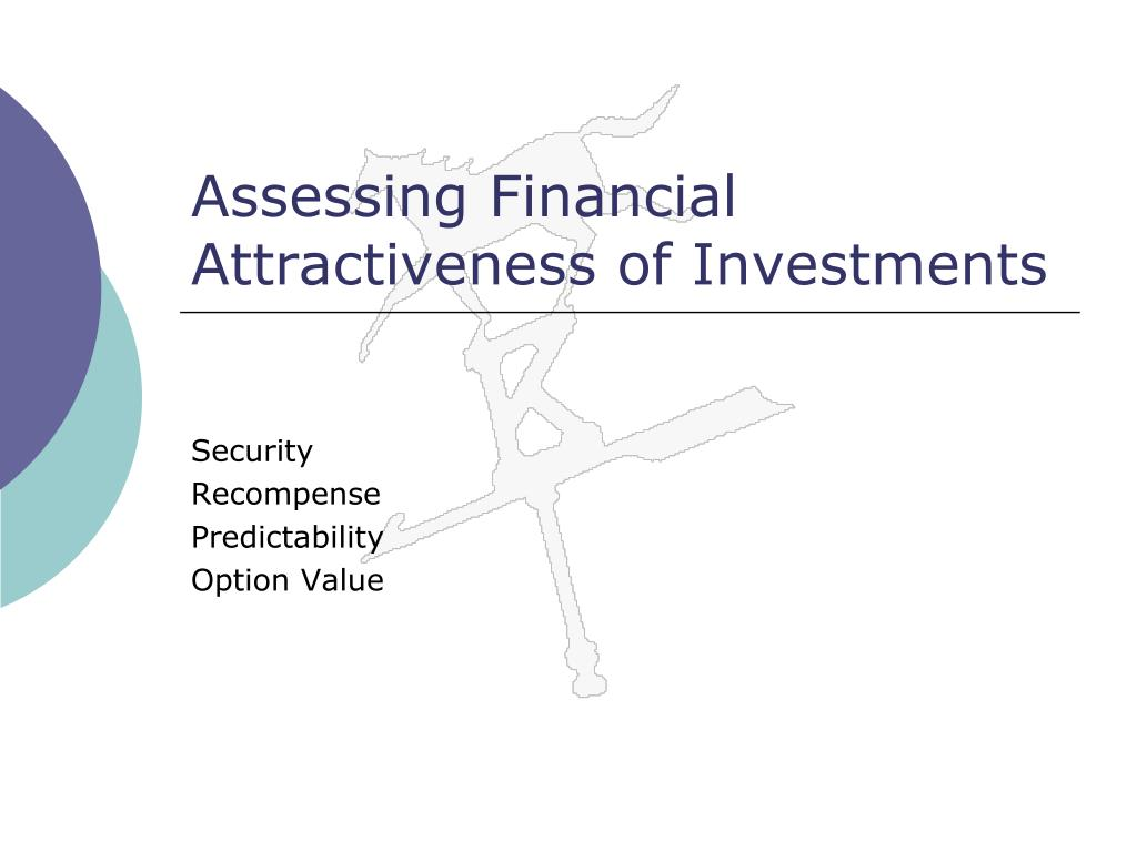 Assessing Financial Attractiveness of Investments