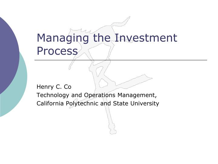 Managing the investment process l.jpg