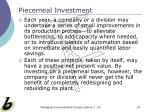 piecemeal investment