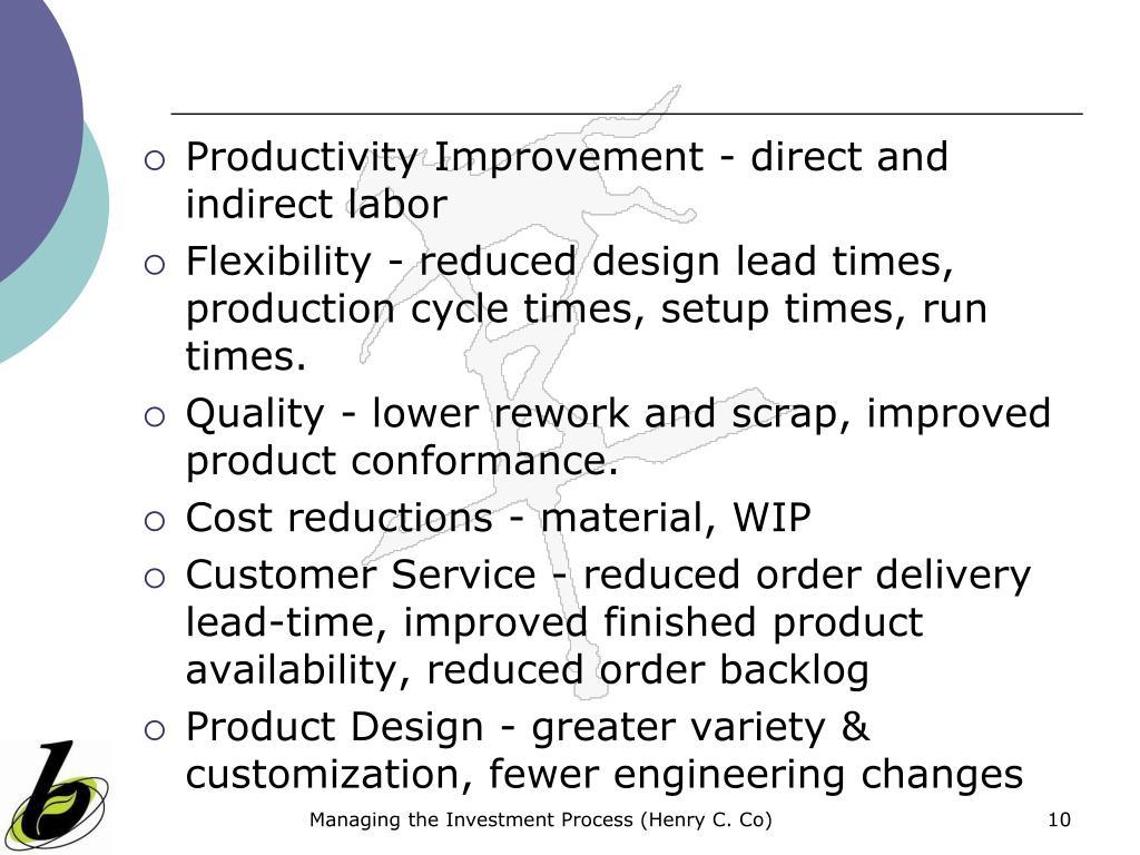 Productivity Improvement - direct and indirect labor