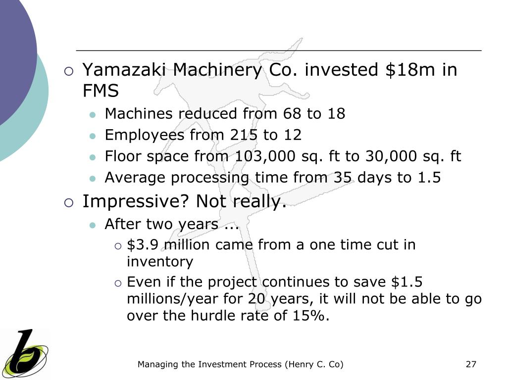 Yamazaki Machinery Co. invested $18m in FMS