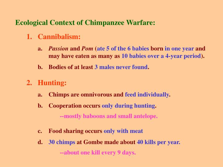 Ecological Context of Chimpanzee Warfare: