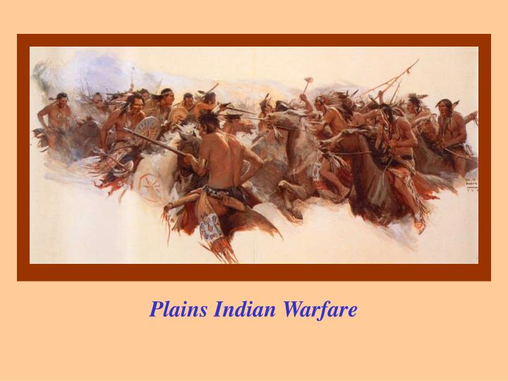 Plains Indian Warfare