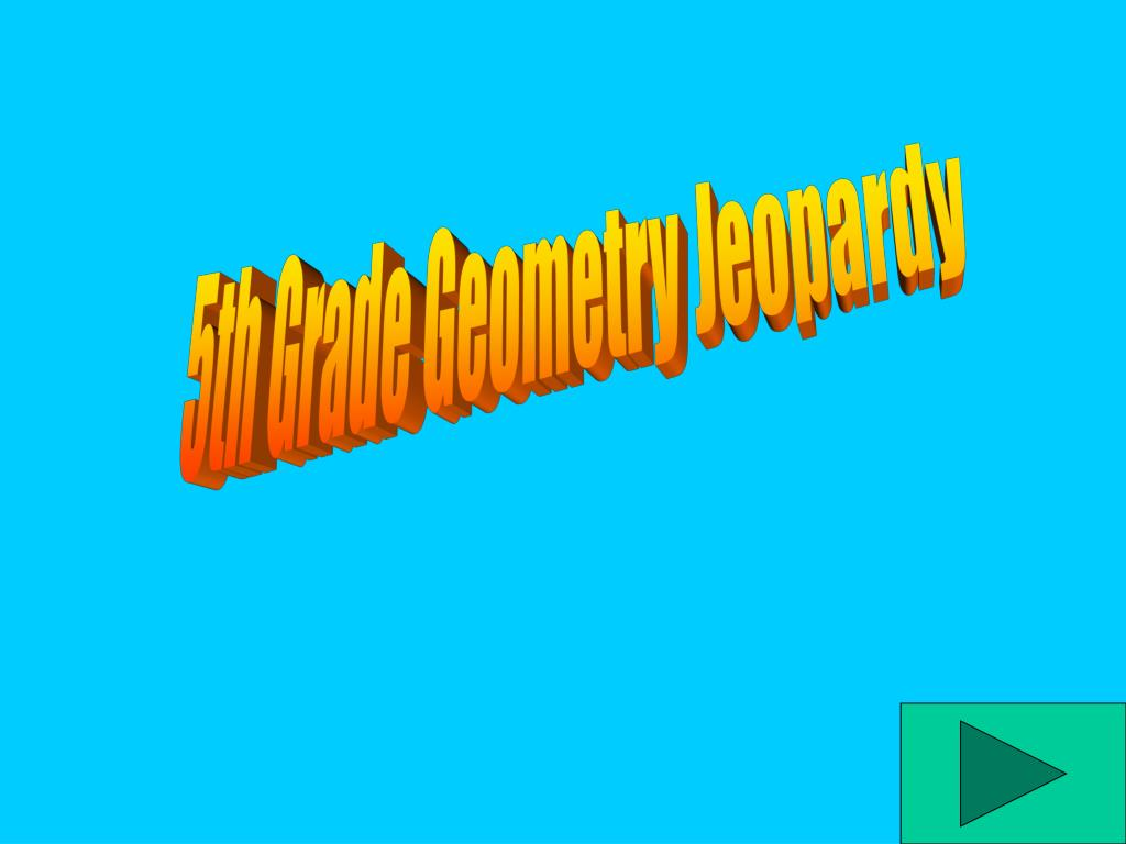 5th Grade Geometry Jeopardy