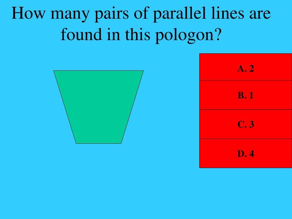 How many pairs of parallel lines are found in this pologon?