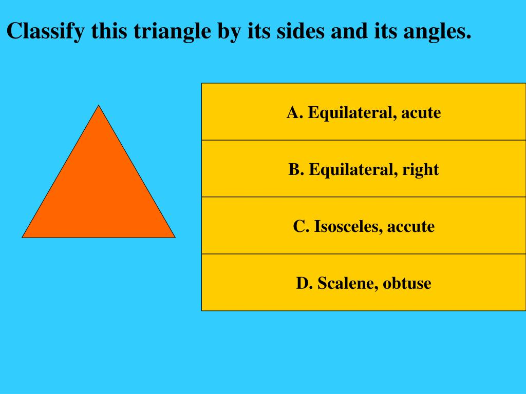 Classify this triangle by its sides and its angles.