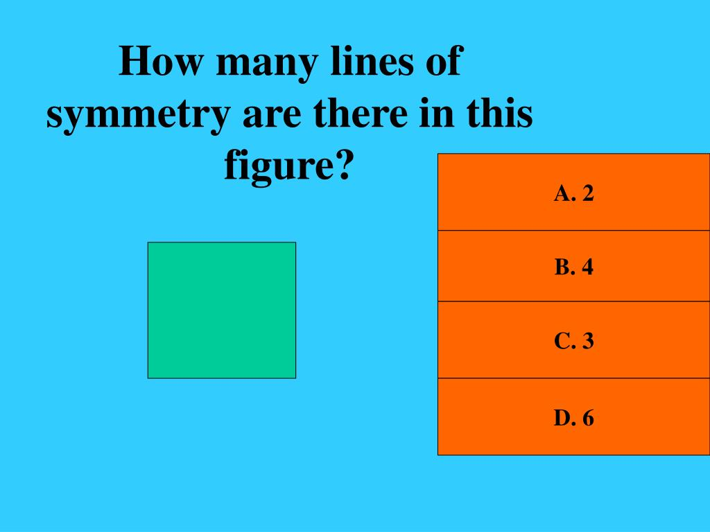 How many lines of symmetry are there in this figure?