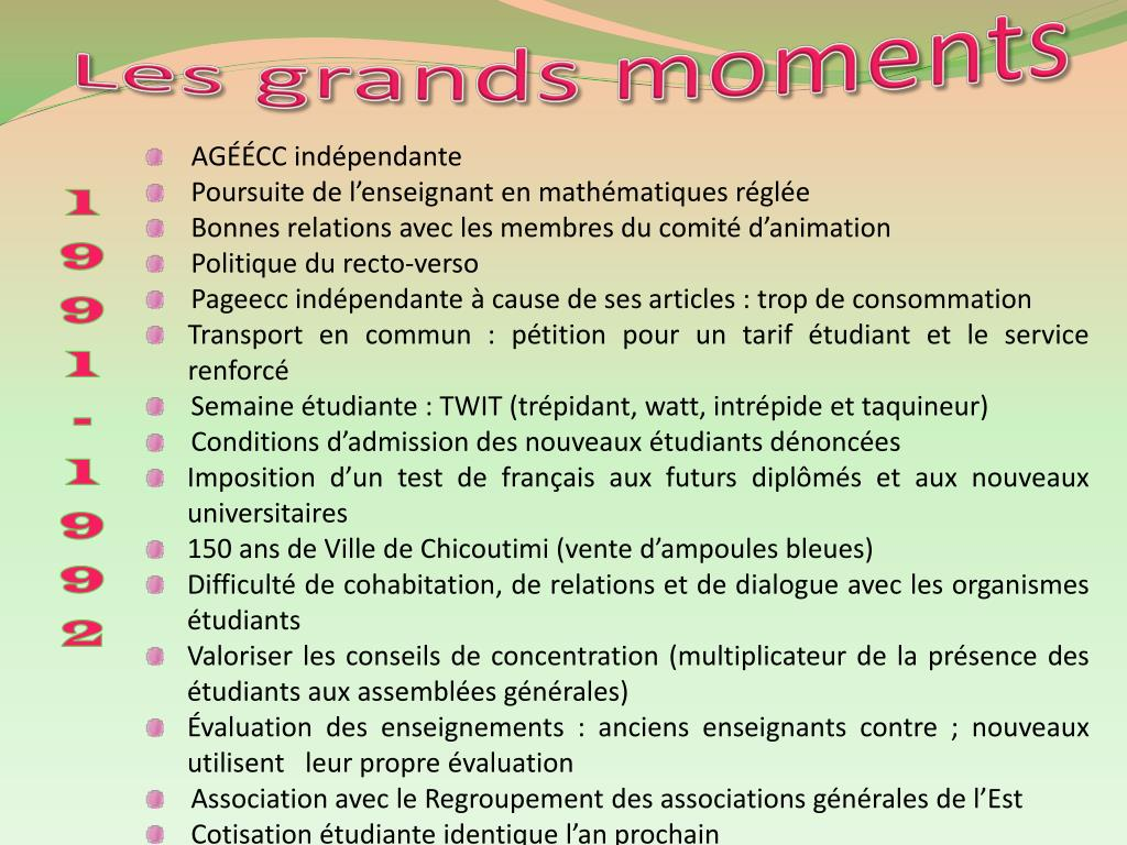 Les grands moments