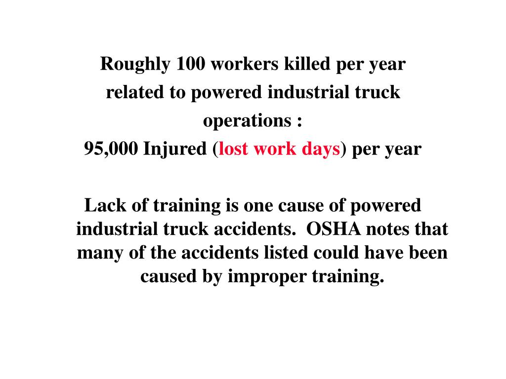 Roughly 100 workers killed per year