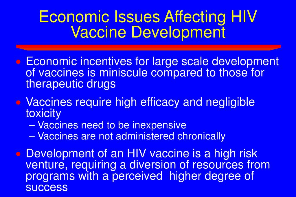 Economic Issues Affecting HIV Vaccine Development